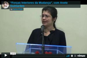 """Forças Interiores da Mudança"""", com Anete Guimarães"""