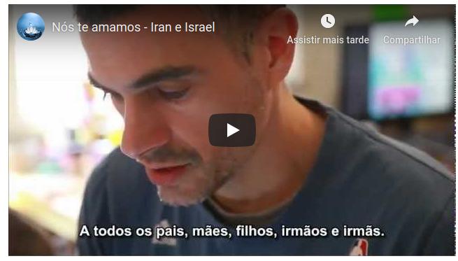 Nós te amamos – Iran e Israel