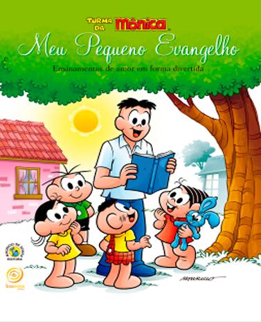 """A Turma da Mônica aprende e ensina em """"Meu Pequeno Evangelho"""""""