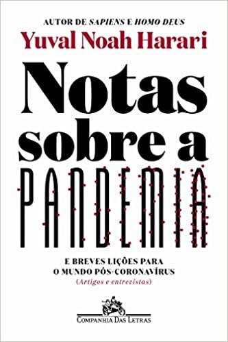 Yuval Noah Harari lança novo livro sobre o mundo pós-coronavírus